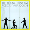 "The Young Punx FM Podcast – Episode 33 – Megabass Violence (AKA ""Punch the helicopter"" AKA ""Sesame Street on Ketamine"" AKA ""Man VS Herring"")"