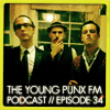 The Young Punx FM Podcast – Episode 34 – 'Fort Betto / Spring special'