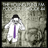 The Young Punx FM – Episode 44 – DUSTY! (Guest DJ Phonat)